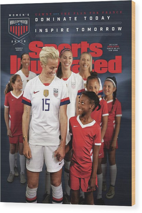 Magazine Cover Wood Print featuring the photograph Dominate Today, Inspire Tomorrow 2019 Womens World Cup Sports Illustrated Cover by Sports Illustrated