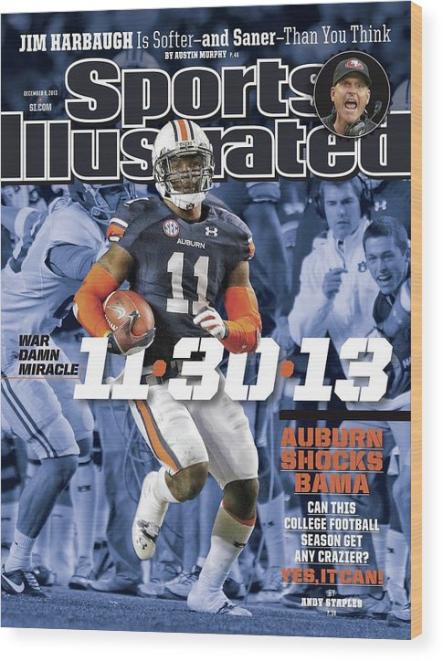 Magazine Cover Wood Print featuring the photograph 11-30-13 War Damn Miracle Auburn Shocks Bama Sports Illustrated Cover by Sports Illustrated