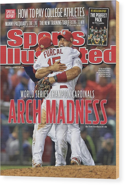 Magazine Cover Wood Print featuring the photograph 2011 World Series Game 7 - Texas Rangers V St Louis Sports Illustrated Cover by Sports Illustrated