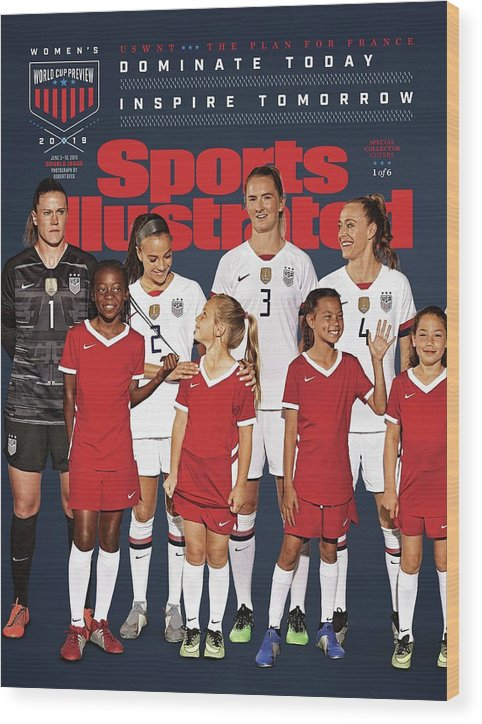 Sam Mewis Wood Print featuring the photograph Dominate Today, Inspire Tomorrow 2019 Womens World Cup Sports Illustrated Cover by Sports Illustrated