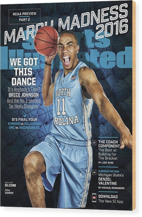 Magazine Cover Wood Print featuring the photograph We Got This Dance 2016 March Madness College Basketball Sports Illustrated Cover by Sports Illustrated