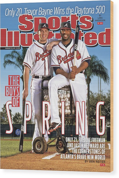 Magazine Cover Wood Print featuring the photograph Atlanta Braves Freddie Freeman And Jason Heyward Sports Illustrated Cover by Sports Illustrated