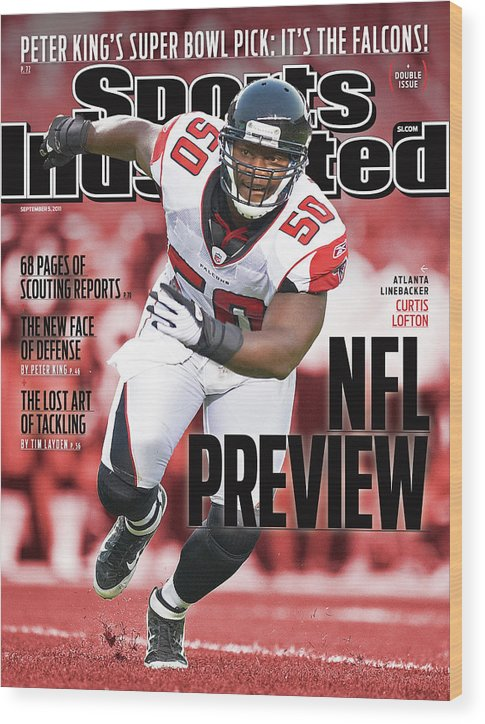 Atlanta Wood Print featuring the photograph Atlanta Falcons Curtis Lofton, 2011 Nfl Football Preview Sports Illustrated Cover by Sports Illustrated