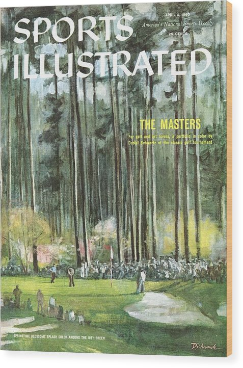 Magazine Cover Wood Print featuring the photograph Augusta National Golf Course, 1960 Masters Preview Sports Illustrated Cover by Sports Illustrated