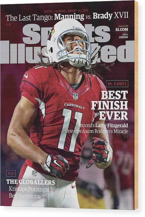 Larry Fitzgerald Wood Print featuring the photograph Best Finish Ever Arizonas Larry Fitzgerald One-ups Aaron Sports Illustrated Cover by Sports Illustrated