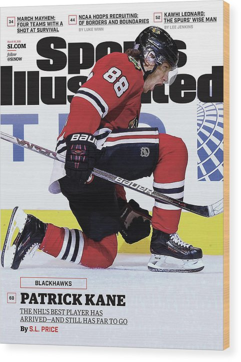 Magazine Cover Wood Print featuring the photograph Blackhawks Patrick Kane The Nehls Best Player Has Arrived - Sports Illustrated Cover by Sports Illustrated