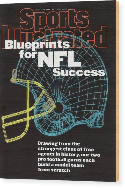 Magazine Cover Wood Print featuring the photograph Blueprints For Nfl Success Sports Illustrated Cover by Sports Illustrated