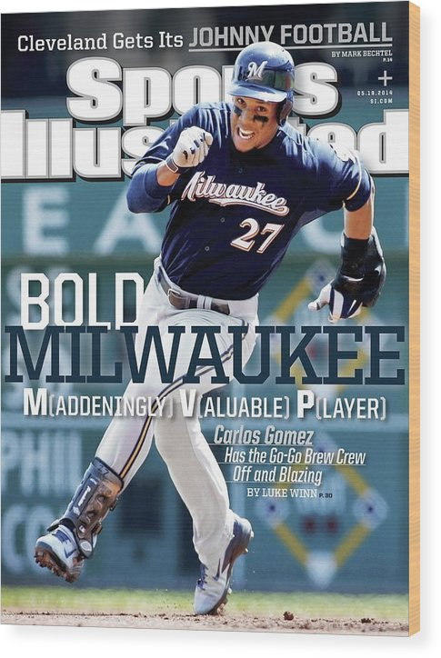 Magazine Cover Wood Print featuring the photograph Bold Milwaukee Maddeningly Valuable Player Sports Illustrated Cover by Sports Illustrated