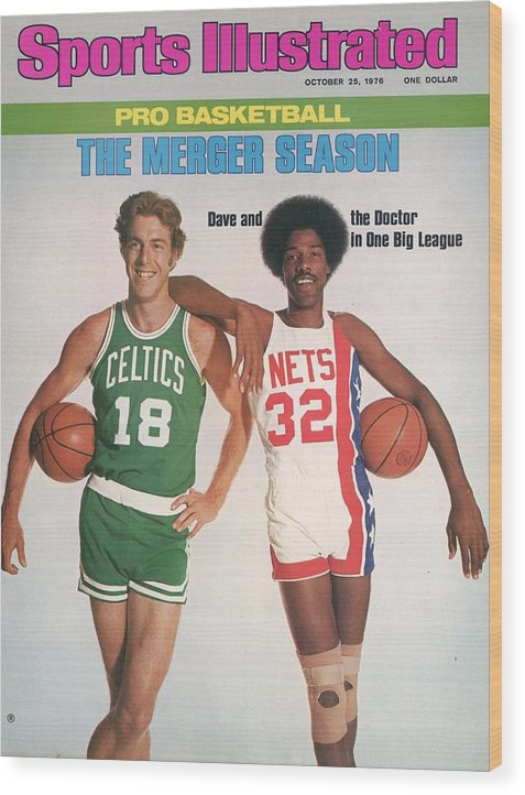 Magazine Cover Wood Print featuring the photograph Boston Celtics Dave Cowen And New York Nets Julius Erving Sports Illustrated Cover by Sports Illustrated