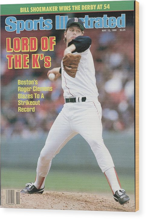 1980-1989 Wood Print featuring the photograph Boston Red Sox Roger Clemens... Sports Illustrated Cover by Sports Illustrated
