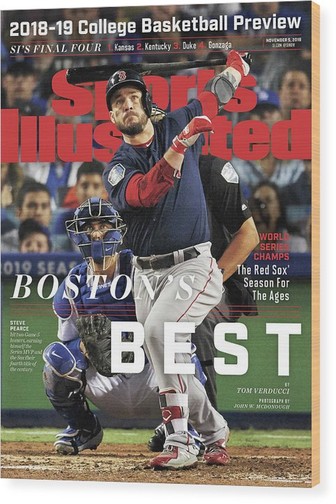 Magazine Cover Wood Print featuring the photograph Bostons Best Boston Red Sox, 2018 World Series Champions Sports Illustrated Cover by Sports Illustrated