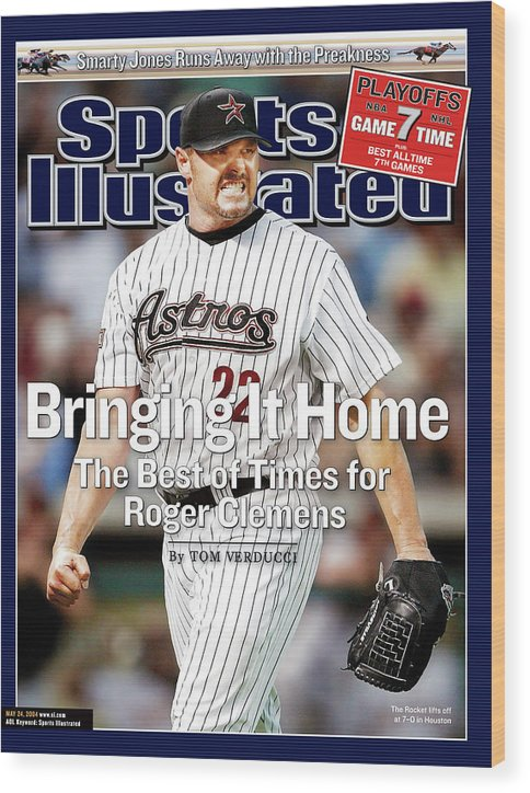 Magazine Cover Wood Print featuring the photograph Bringing It Home The Best Of Times For Roger Clemens Sports Illustrated Cover by Sports Illustrated
