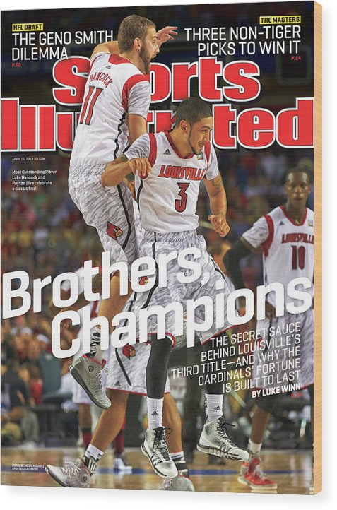 Atlanta Wood Print featuring the photograph Brothers, Champions Louisville Wins National Championship Sports Illustrated Cover by Sports Illustrated
