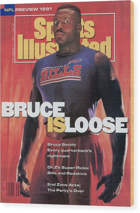 Magazine Cover Wood Print featuring the photograph Buffalo Bills Bruce Smith, 1991 Nfl Football Preview Sports Illustrated Cover by Sports Illustrated
