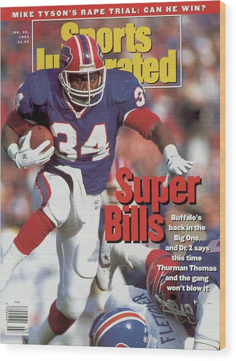Playoffs Wood Print featuring the photograph Buffalo Bills Thurman Thomas, 1992 Afc Championship Sports Illustrated Cover by Sports Illustrated