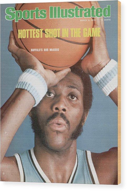 Magazine Cover Wood Print featuring the photograph Buffalo Braves Bob Mcadoo Sports Illustrated Cover by Sports Illustrated