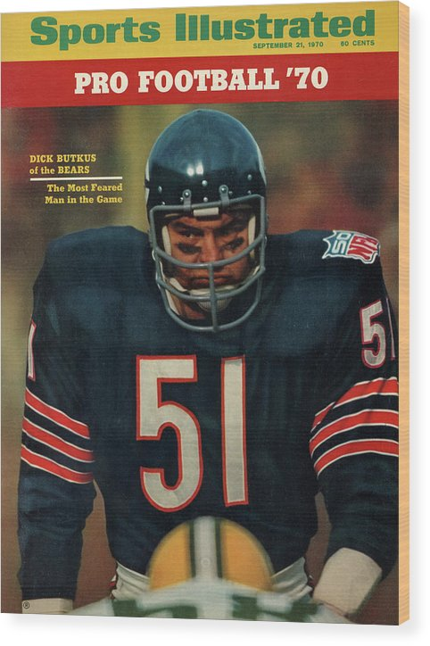 American Football Wood Print featuring the photograph Chicago Bears Dick Butkus, 1970 Nfl Football Preview Issue Sports Illustrated Cover by Sports Illustrated