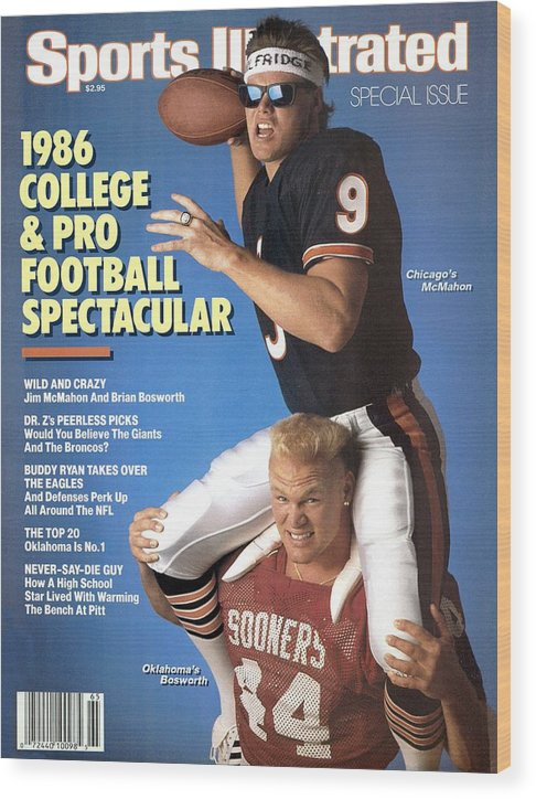 1980-1989 Wood Print featuring the photograph Chicago Bears Qb Jim Mcmahon And Oklahoma University Brian Sports Illustrated Cover by Sports Illustrated