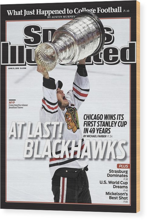 Magazine Cover Wood Print featuring the photograph Chicago Blackhawks Jonathan Toews, 2010 Nhl Stanley Cup Sports Illustrated Cover by Sports Illustrated