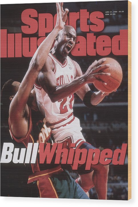 Playoffs Wood Print featuring the photograph Chicago Bulls Michael Jordan, 1996 Nba Finals Sports Illustrated Cover by Sports Illustrated