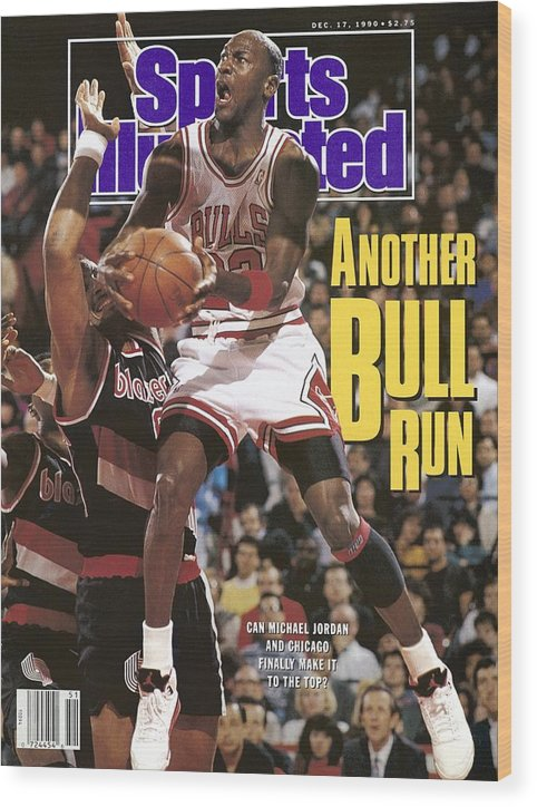 Chicago Bulls Wood Print featuring the photograph Chicago Bulls Michael Jordan Sports Illustrated Cover by Sports Illustrated