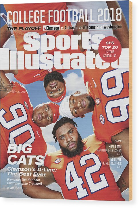 Season Wood Print featuring the photograph Clemson University Defensive Line, 2018 College Football Sports Illustrated Cover by Sports Illustrated