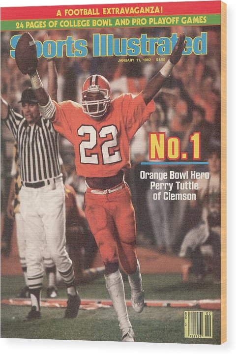1980-1989 Wood Print featuring the photograph Clemson University Perry Tuttle, 1982 Orange Bowl Sports Illustrated Cover by Sports Illustrated