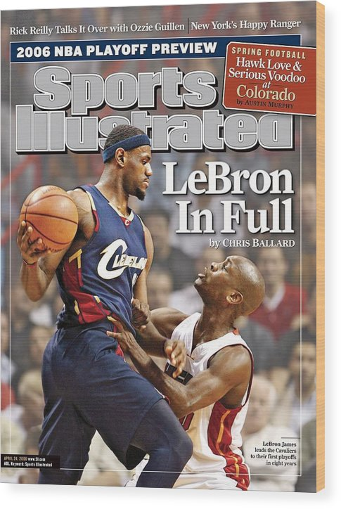 Nba Pro Basketball Wood Print featuring the photograph Cleveland Cavaliers LeBron James... Sports Illustrated Cover by Sports Illustrated