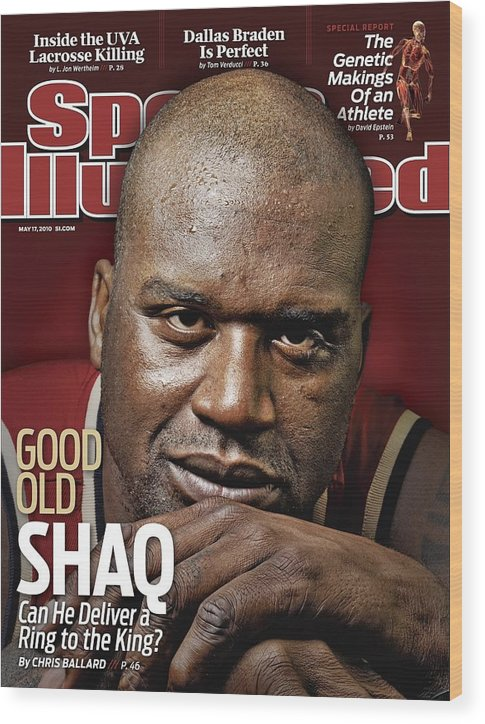 Magazine Cover Wood Print featuring the photograph Cleveland Cavaliers Shaquille Oneal Sports Illustrated Cover by Sports Illustrated