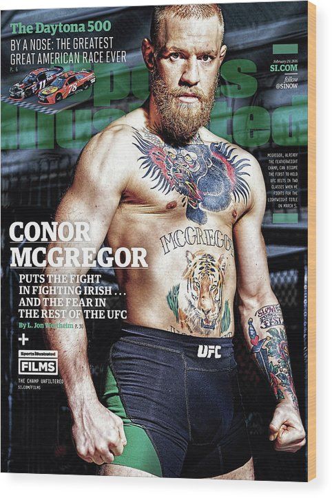 Magazine Cover Wood Print featuring the photograph Conor Mcgregor Puts The Fight In Fighting Irish...and The Sports Illustrated Cover by Sports Illustrated