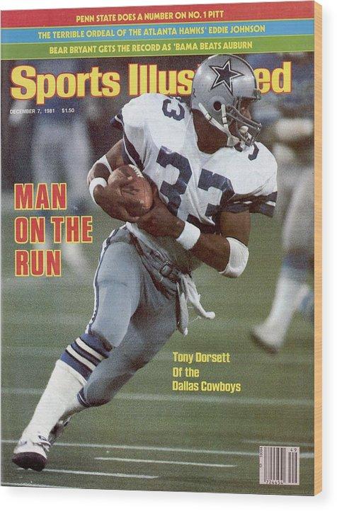 Magazine Cover Wood Print featuring the photograph Dallas Cowboys Tony Dorsett... Sports Illustrated Cover by Sports Illustrated