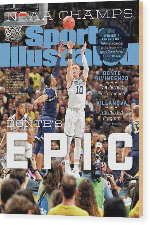 Magazine Cover Wood Print featuring the photograph Dantes Epic Donte Divincenzo, The Perfect Performance Sports Illustrated Cover by Sports Illustrated