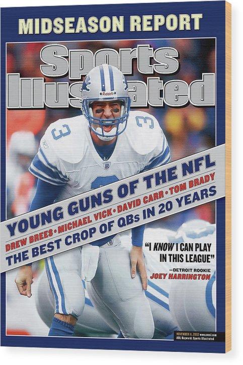 Magazine Cover Wood Print featuring the photograph Detroit Lions Qb Joey Harrington... Sports Illustrated Cover by Sports Illustrated