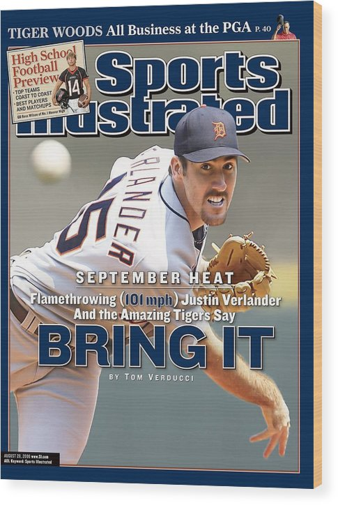 Magazine Cover Wood Print featuring the photograph Detroit Tigers Justin Verlander... Sports Illustrated Cover by Sports Illustrated