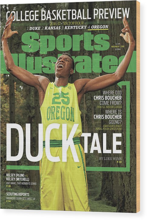Magazine Cover Wood Print featuring the photograph Duck Tale 2016-17 College Basketball Preview Issue Sports Illustrated Cover by Sports Illustrated