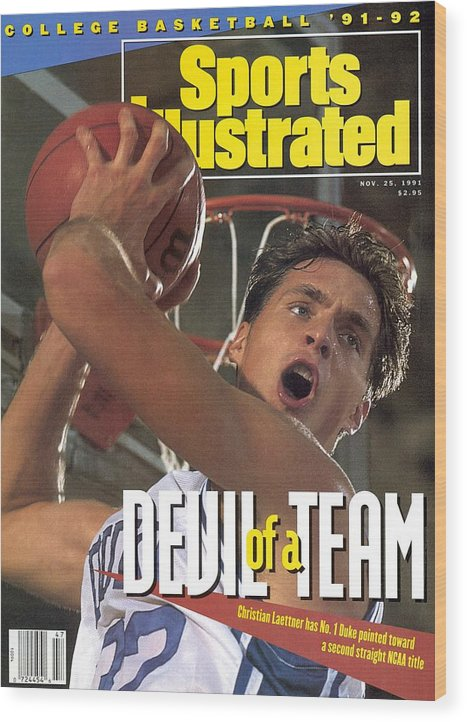 Magazine Cover Wood Print featuring the photograph Duke University Christian Laettner Sports Illustrated Cover by Sports Illustrated