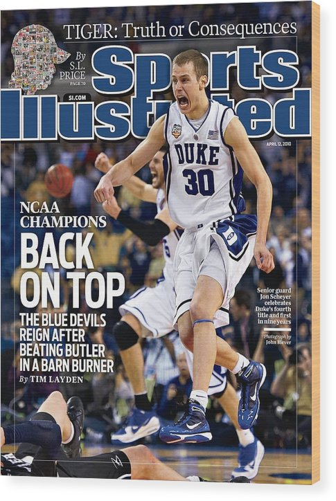 Magazine Cover Wood Print featuring the photograph Duke University Jon Scheyer, 2010 Ncaa National Championship Sports Illustrated Cover by Sports Illustrated