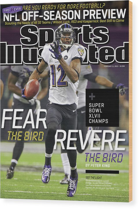 Magazine Cover Wood Print featuring the photograph Fear The Bird, Revere The Bird Super Bowl Xlvii Champs Sports Illustrated Cover by Sports Illustrated