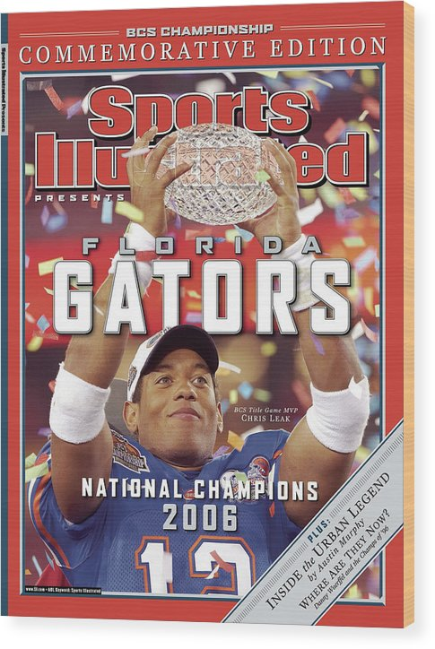 Magazine Cover Wood Print featuring the photograph Florida Qb Chris Leak, 2007 Bcs National Championship Game Sports Illustrated Cover by Sports Illustrated