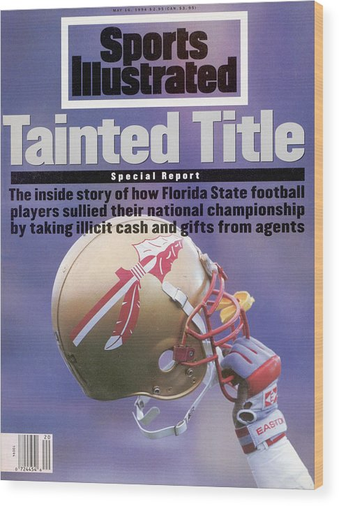 Magazine Cover Wood Print featuring the photograph Florida State Football Scandal, Tainted Title Special Report Sports Illustrated Cover by Sports Illustrated