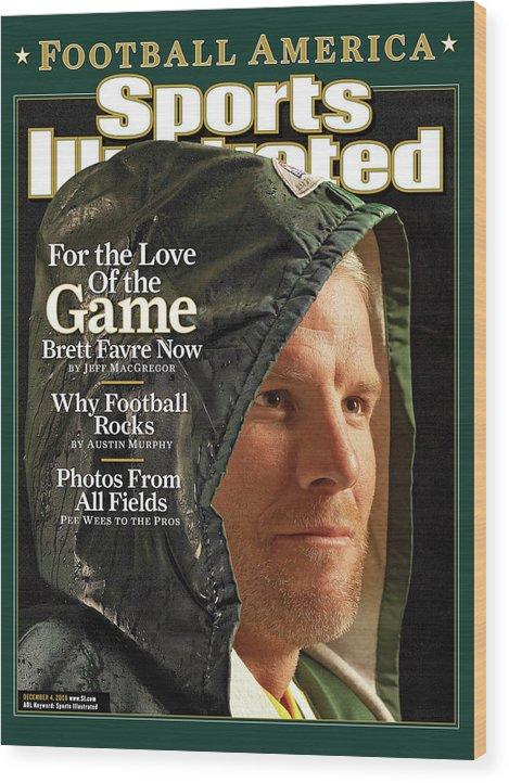 Green Bay Wood Print featuring the photograph For The Love Of The Game Brett Favre Now Sports Illustrated Cover by Sports Illustrated