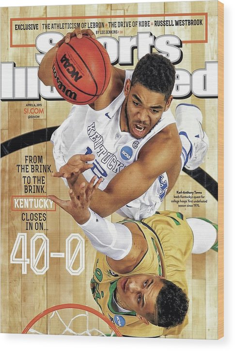 Magazine Cover Wood Print featuring the photograph From The Brink. To The Brink. Kentucky Closes In On Sports Illustrated Cover by Sports Illustrated
