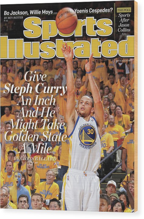 Magazine Cover Wood Print featuring the photograph Give Steph Curry An Inch And He Might Take Golden State A Sports Illustrated Cover by Sports Illustrated