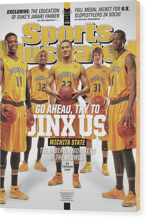 Magazine Cover Wood Print featuring the photograph Go Ahead, Try To Jinx Us. Wichita State The Unbeaten Sports Illustrated Cover by Sports Illustrated
