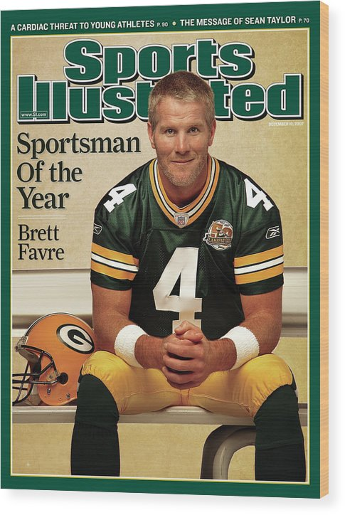 Magazine Cover Wood Print featuring the photograph Green Bay Packers Qb Brett Favre, 2007 Sportsman Of The Year Sports Illustrated Cover by Sports Illustrated