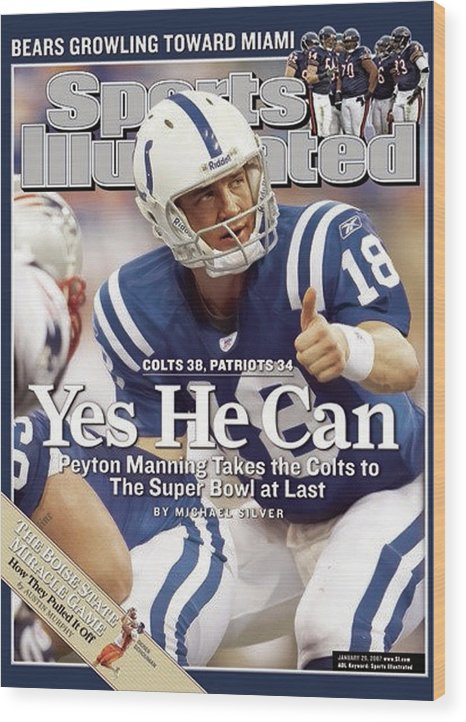 Magazine Cover Wood Print featuring the photograph Indianapolis Colts Qb Peyton Manning, 2007 Afc Championship Sports Illustrated Cover by Sports Illustrated