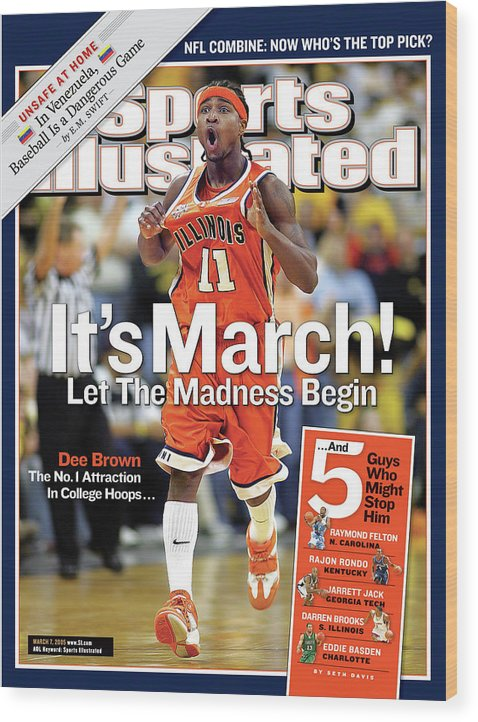 Magazine Cover Wood Print featuring the photograph Its March Let The Madness Begin Sports Illustrated Cover by Sports Illustrated