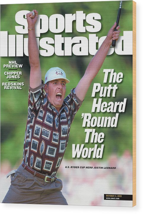 Sports Illustrated Wood Print featuring the photograph Justin Leonard, 1999 Ryder Cup Sports Illustrated Cover by Sports Illustrated