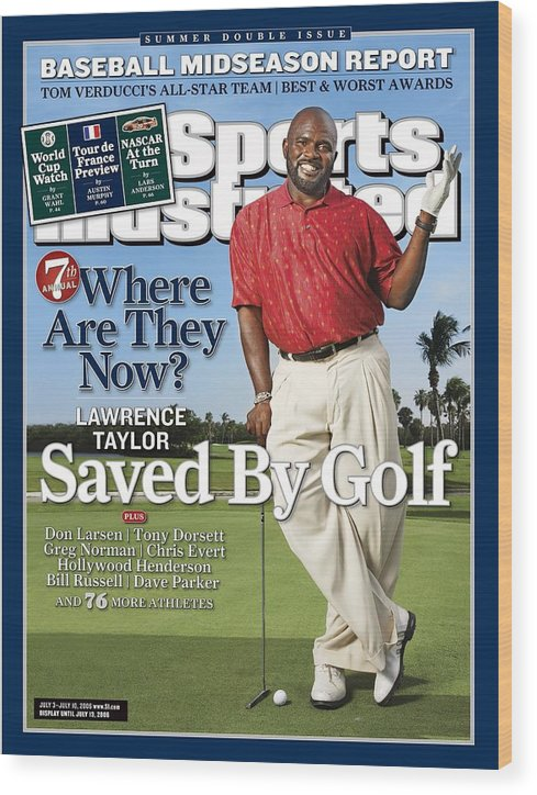 Magazine Cover Wood Print featuring the photograph Lawrence Taylor, Former Nfl Player Sports Illustrated Cover by Sports Illustrated
