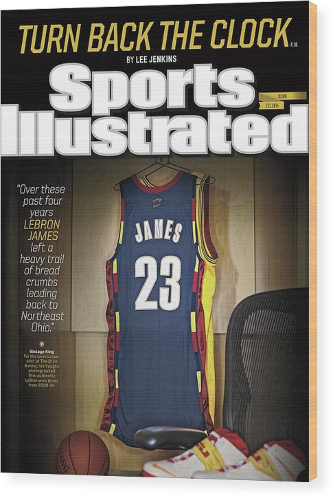 Magazine Cover Wood Print featuring the photograph LeBron James Turn Back The Clock Sports Illustrated Cover by Sports Illustrated